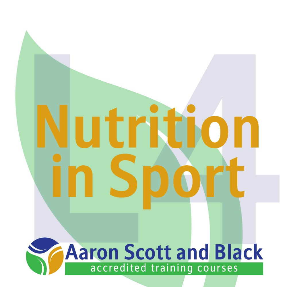 Level 4 Certificate in Nutrition for Physical Activity and Sport