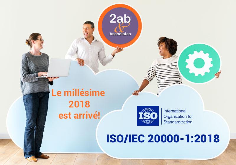 ISO/IEC 20000-1:2018 nouvelle version de la norme de gestion des services