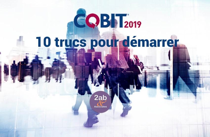 10 trucs pour bien démarrer avec COBIT 2019