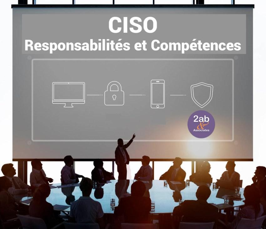 CISO : Responsabilités et compétences