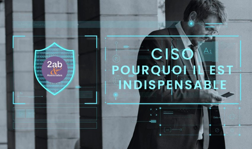 5 raisons majeures d'embaucher un CISO