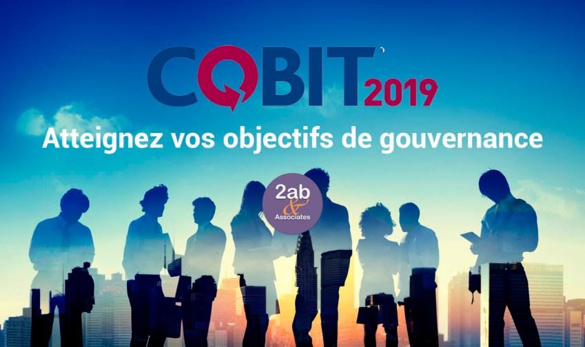 COBIT 2019 - Atteignez vos objectifs de gouvernance et de management