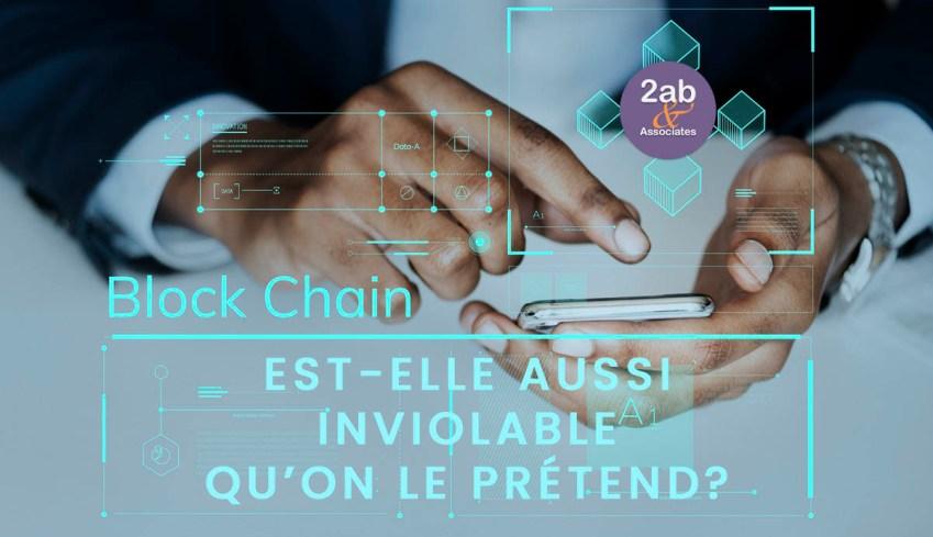 Cybersécurité : la blockchain est-elle aussi inviolable qu'on le prétend?