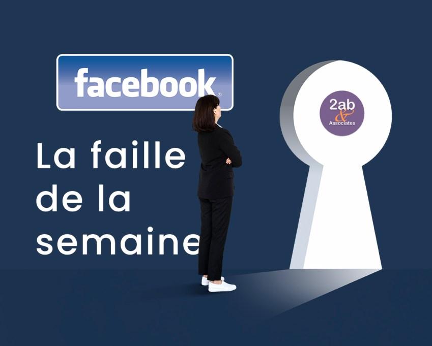 Facebook : une nouvelle faille chaque semaine