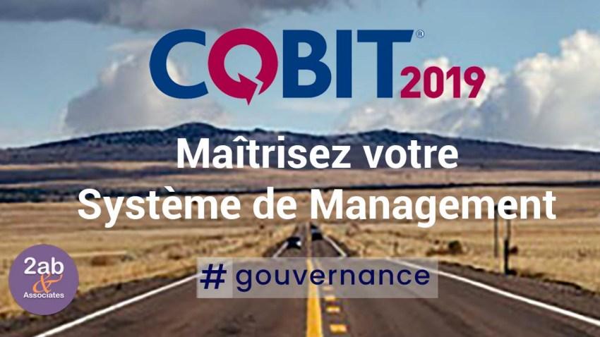 Maîtrisez votre système de management avec COBIT 2019