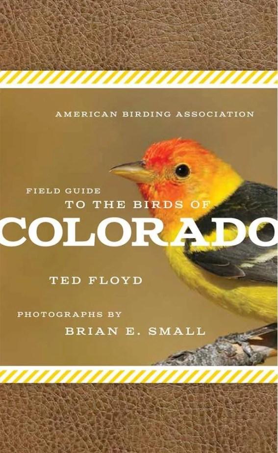 American Birding Association Field Guide to Birds of Colorado