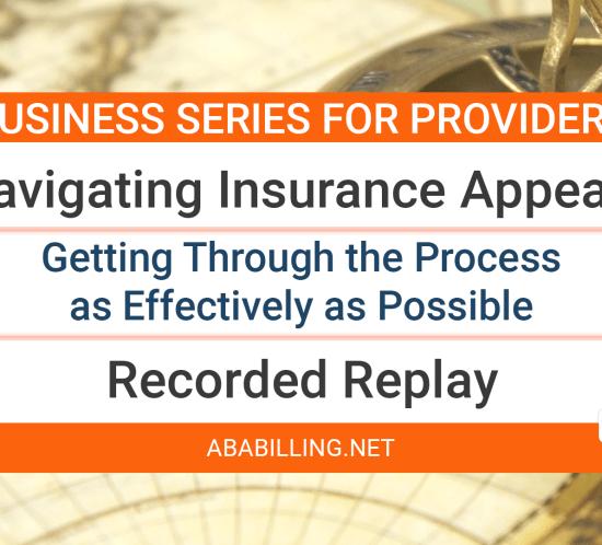 Webinar: Navigating Insurance Appeals
