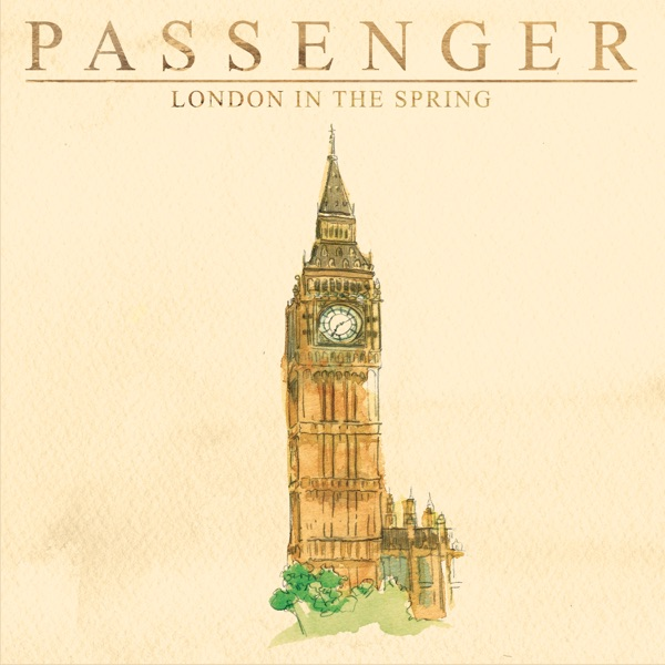 Music: Passenger – London In The Spring