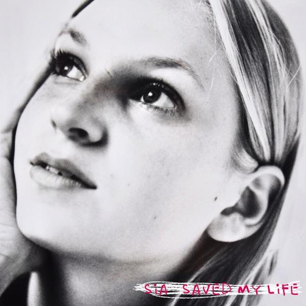 Music: Sia – Saved My Life