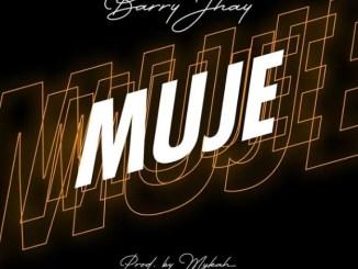 Music: Barry Jhay - Muje