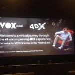 VOX Cinemas – 4DX Experience
