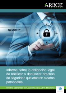 Informe sobre la obligación legal de notificar o denunciar brechas de seguridad que afectan a datos personales