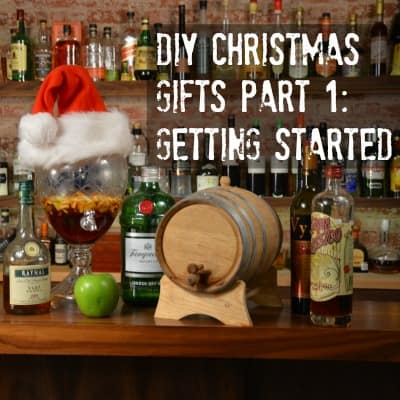 DIY Christmas Gifts Part 1 Getting Started A Bar Above
