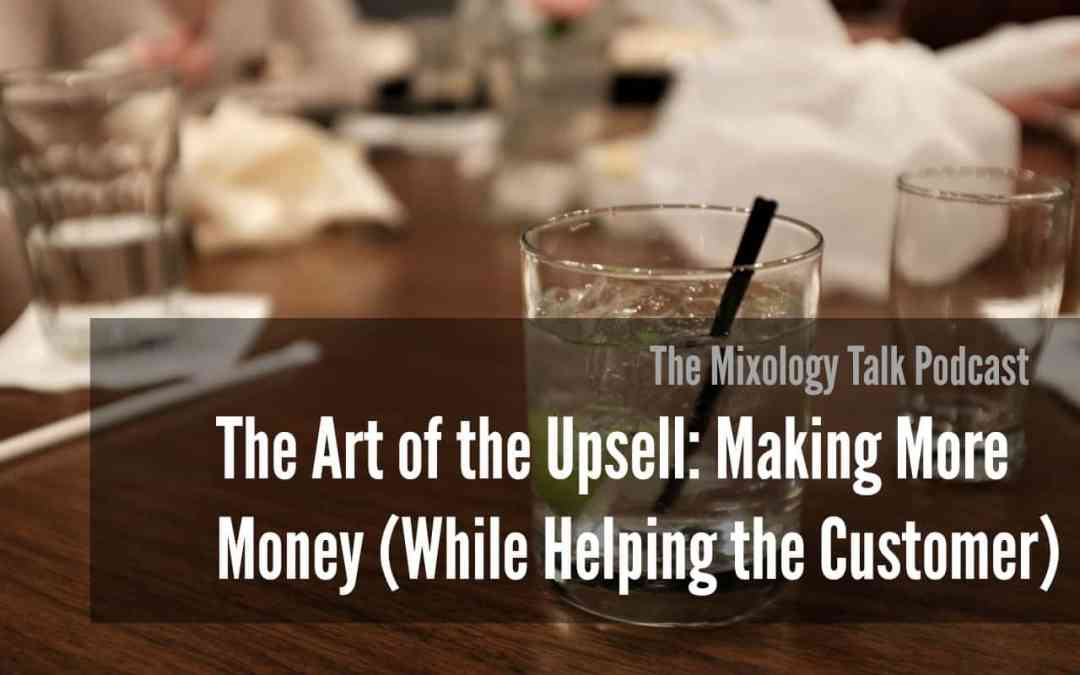 The Art of the Upsell: Making More Money (While Helping the Customer)