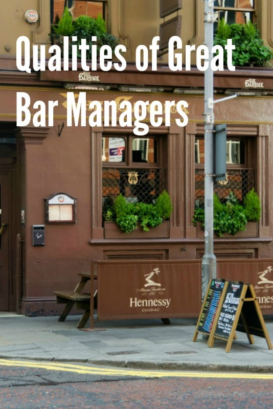 Good Qualities for a Great Bar Manager