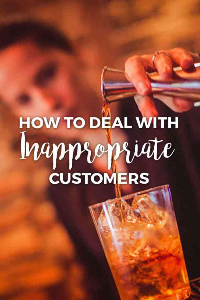 4 Pro Tips for Handling Inappropriate Customers (Without Involving Security)
