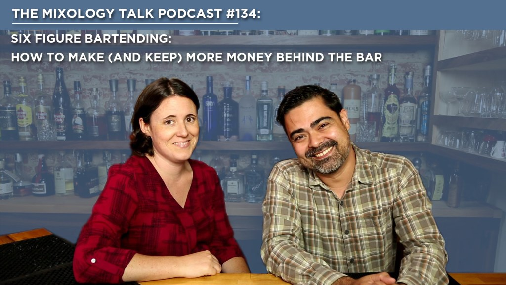 Six Figure Bartending: How to make (and keep) More Money Behind the Bar