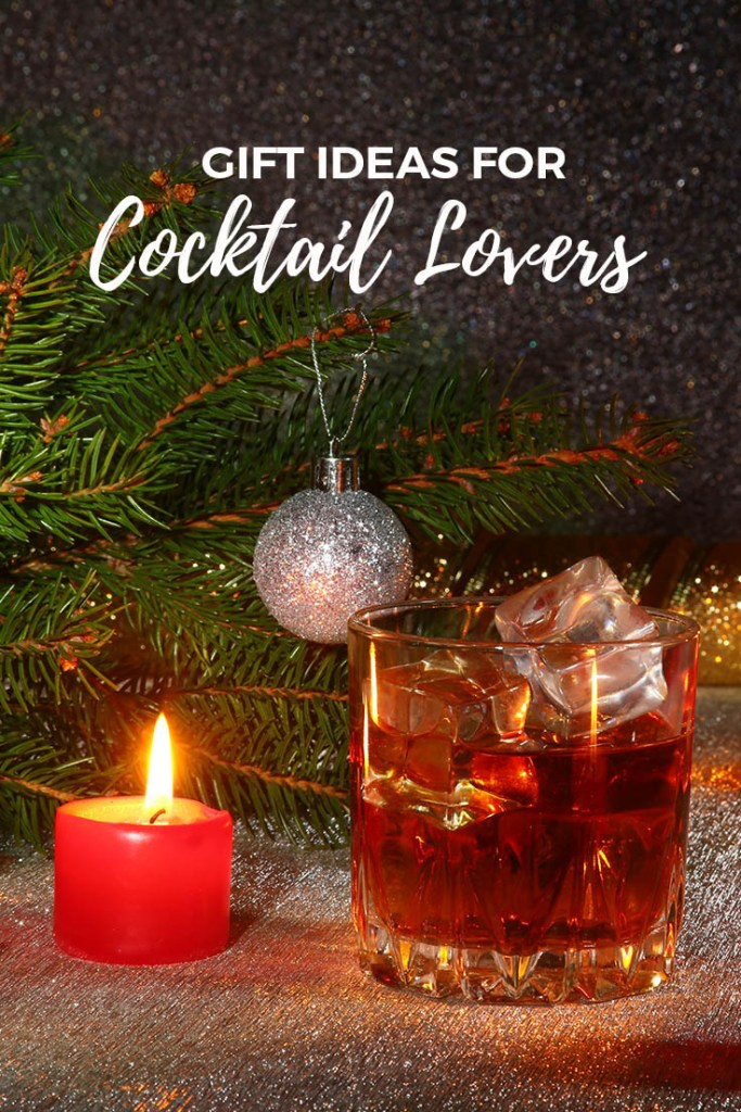 Great Gift Ideas for Cocktail Lovers