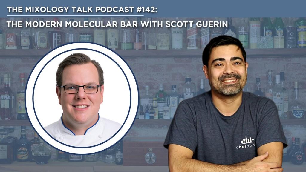 The Modern Molecular Bar with Scott Guerin