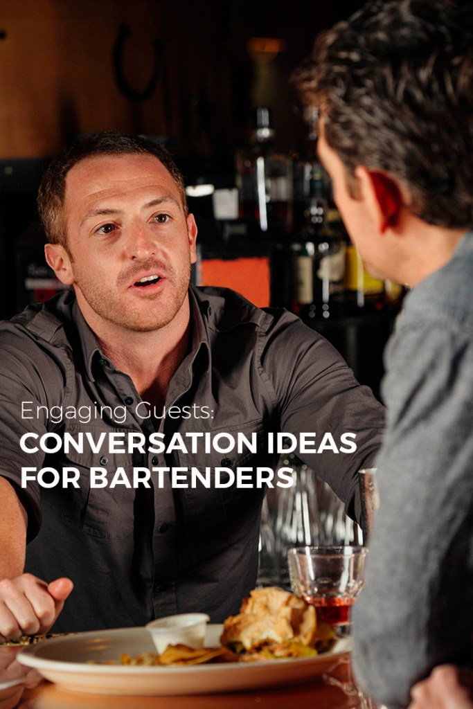 How to Keep your Guests Engaged: 5 Ideas for Starting Conversation at your Bar