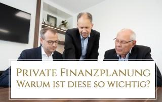 Private Finanzplanung - Warum ist diese so wichtig?