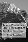 Tesla: Power and Light Screenplay