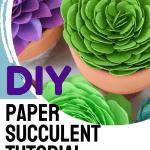 DIY paper succulent tutorial