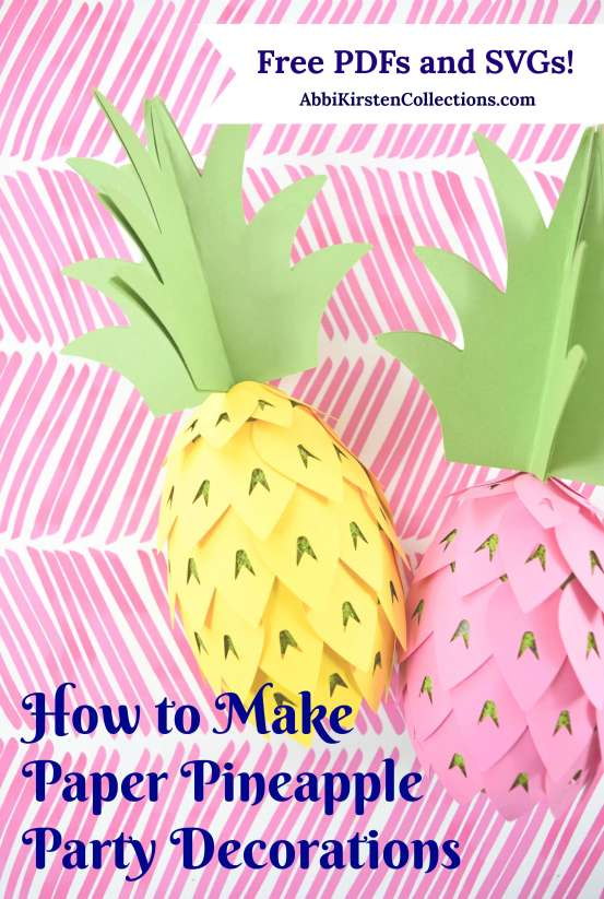 How to Make Paper Pineapple Party Decorations: DIY Paper Pineapple Template