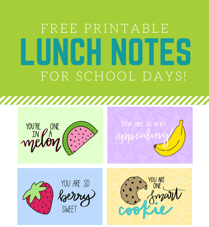 FREE Printable School Lunchbox Notes