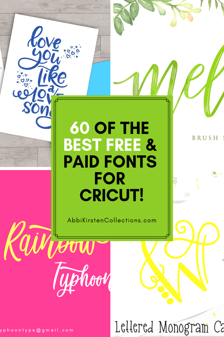 The Best Free Fonts For Cricut Abbi Kirsten Collections