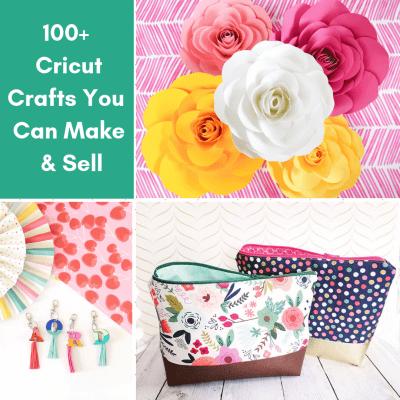 The Best Cricut Crafts to Sell: 100+ Cricut Craft Ideas