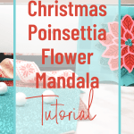 Christmas Poinsettia Flower Mandala Tutorial
