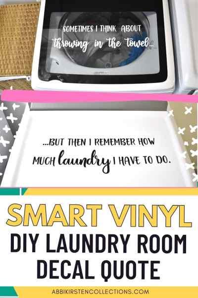Smart vinyl DIY laundry room decal quote.