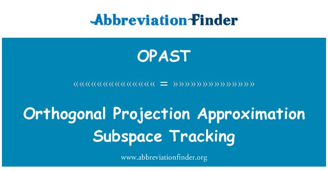 定義 OPAST: 直交射影近似部分空間追跡 - Orthogonal Projection ...