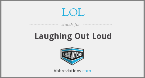 Laugh Out Loud Definition
