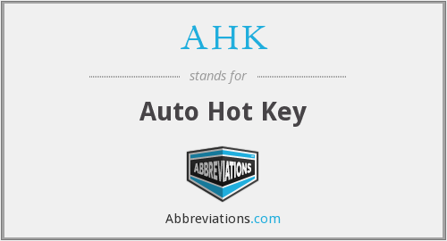 What does AHK stand for?