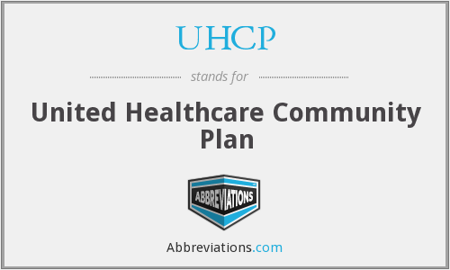 UHCP  United Healthcare Community Plan