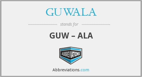 GUWALA - GUW