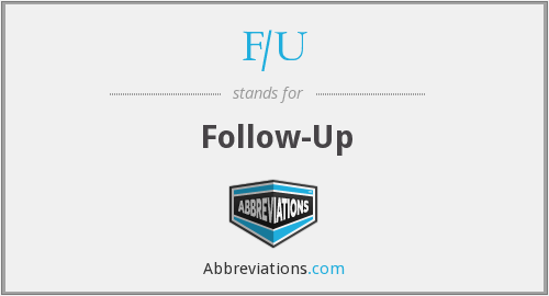 What is the abbreviation for follow-up?