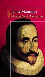 """Jaime Manrique: «Todos los libros son hijos de """"El Quijote""""»"""