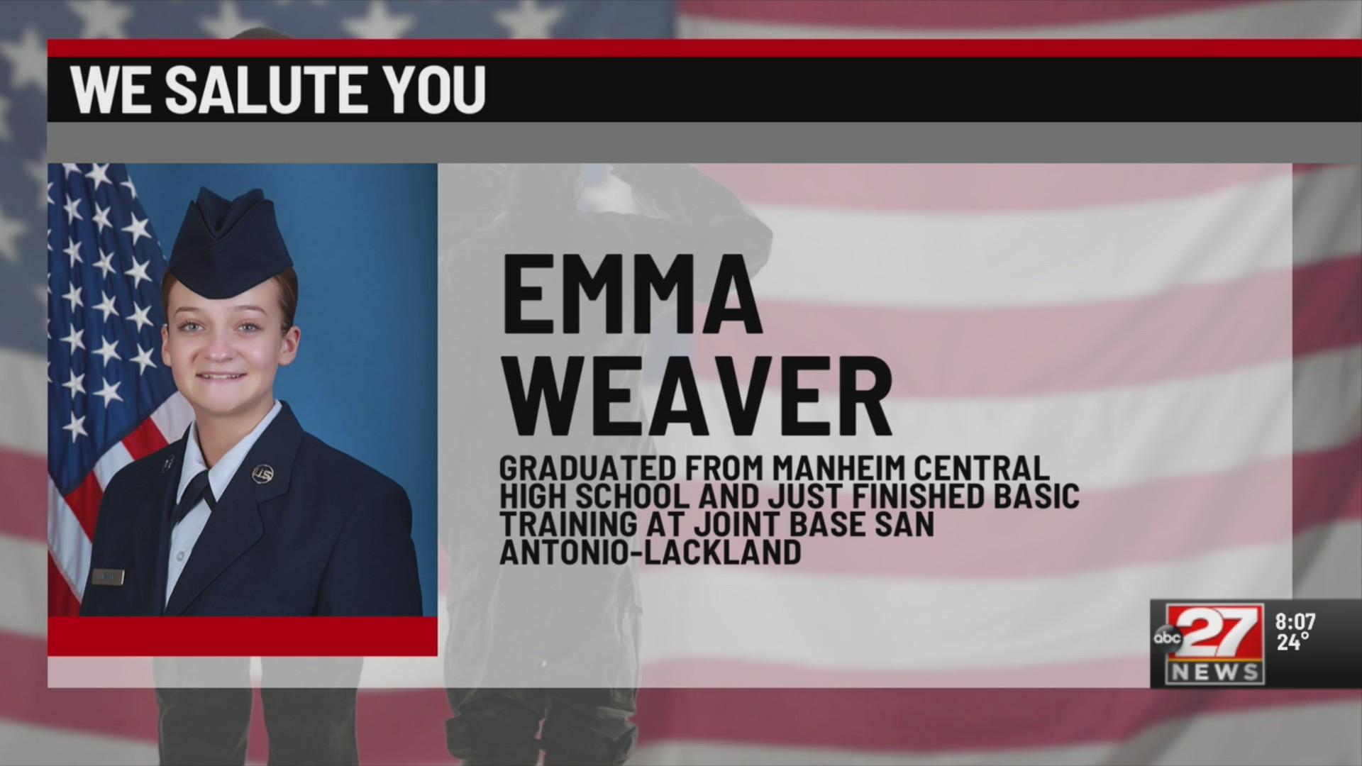 We Salute You Emma Weaver