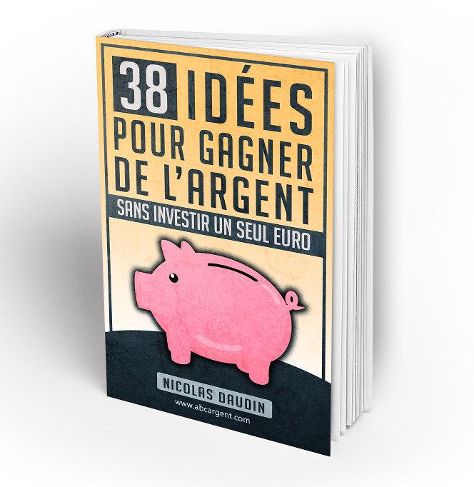 Ebook 38 idées pour gagner de l'argent sans investir un seul euro couverture 3d