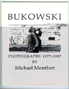 Bukowski - Photographs 1977-1987