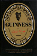 The Guinness Book of Guinness 1935-1985 by Edward Guinness
