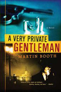 A Very Private Gentleman by Martin Booth - became the film The American