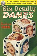Six Deadly Dames by Frederick Nebel