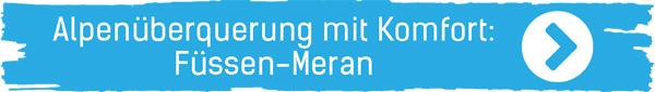 Alpenüberquerung mit Komfort: Füssen-Meran