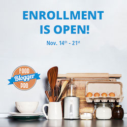 Grow your Blog with Food Blogger Pro (Enrollment Open!)