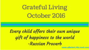 Grateful Living October 2016