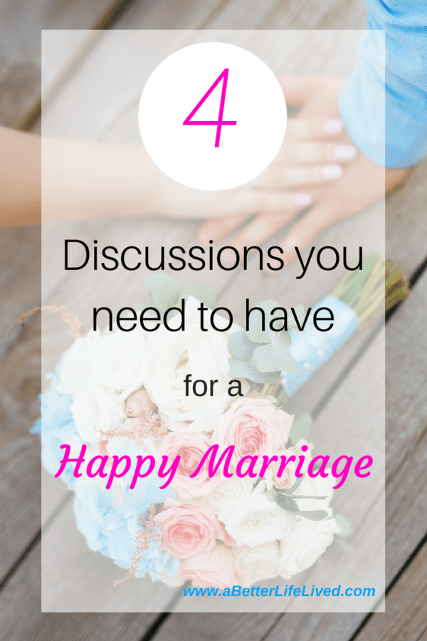 4 conversations you definitely need to have if you want a happy marriage!